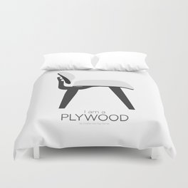 Chairs - A tribute to seats: I'm a Plywood (poster) Duvet Cover