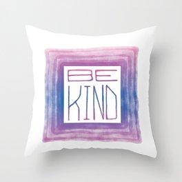 Be Kind - purple haze Throw Pillow