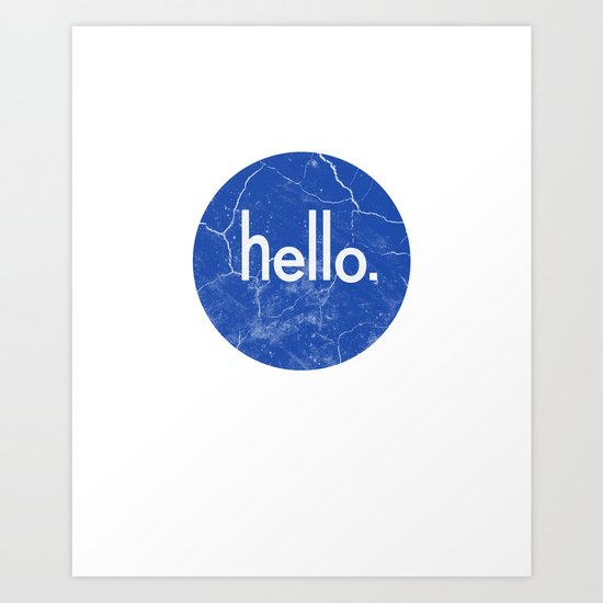 Hello - Blue Art Print