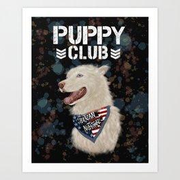 PUPPY CLUB Art Print