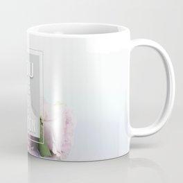 You are my person Coffee Mug