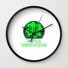 Pubs The Official Sunblock of Ireland Funny St Patricks Day Wall Clock