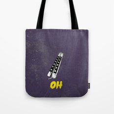 OH NO YOU DIDN'T 1 of 4 Tote Bag