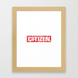 citizen Framed Art Print