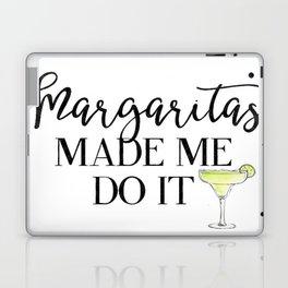 Margaritas Made Me Do It Laptop & iPad Skin