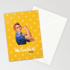 We Can Do It! Always! Stationery Cards