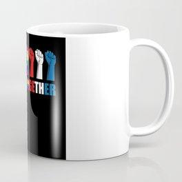 We Rise Together Gift Coffee Mug