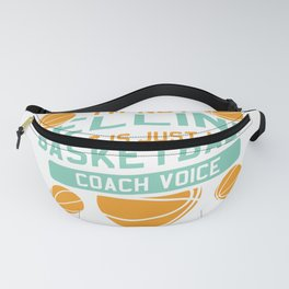 Funny Basketball Coach Gift Fanny Pack
