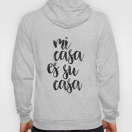 HOME SWEET HOME, Mi Casa Es Su Casa,It's So Good To Be Home,Home Decor Wall Art,Home Sign,Home Poste Hoody
