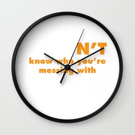 Judon't Know Who You're Messing With Judo T-Shirt Wall Clock