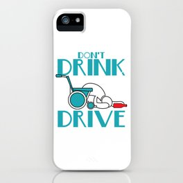 """Stay alert and avoid chances of accidents with this awesome tee with text """"Don't Drink And Drive"""" iPhone Case"""