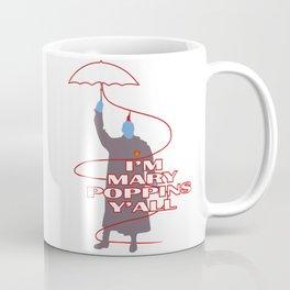 mary poppins Y'all Coffee Mug