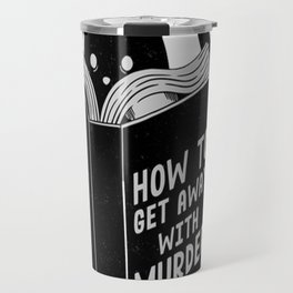 How to get away with murder Travel Mug