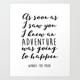 "Winnie the Pooh Adventure Quote ""I knew when I met you"" Print, Winnie the Pooh nursery art, Baby Sho Art Print"