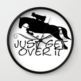 Just get over it Wall Clock