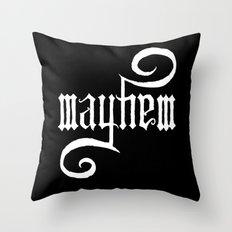 Unleash MAYHEM (Black) Throw Pillow