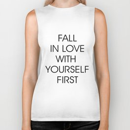 Fall in Love with Yourself First Biker Tank