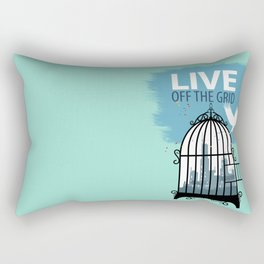 Live off the grid-Life-lifestyle-Healthy Rectangular Pillow