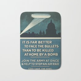 It is far better to face the bullets - WWI Poster Bath Mat