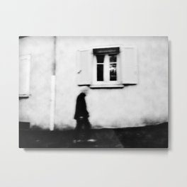 I follow you in the street, sometimes. 4 Metal Print