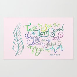 The Lord is Good - Psalm 34:8 Rug