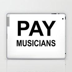 PAY MUSICIANS Laptop & iPad Skin