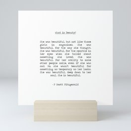 F. Scott Fitzgerald - She was beautiful What is Beauty?  typographical quote Mini Art Print
