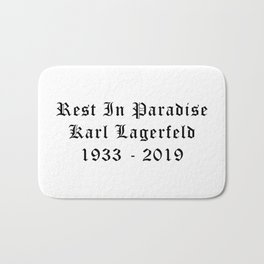 Rest in paradise Karl Calligraphy Bath Mat