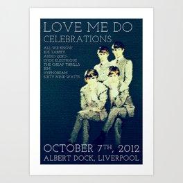Love me do celebrations - Liverpool 2012  Art Print