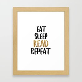 Eat Sleep Read Repeat Gold Framed Art Print