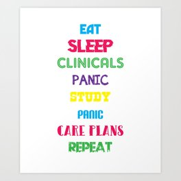 Eat Sleep Nurse Repeat Doctor Medical Health Check Nursing Aide CNA Physician Medic Hospital Gift Art Print