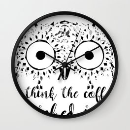 Owl I Think the Coffee Kicked in Coffee Drinker Wall Clock