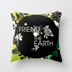 Friend of the Earth Throw Pillow