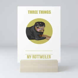 Don't Mess With My Family, Freedom, or My Rottweiler Mini Art Print