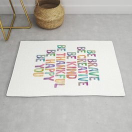 BE BRAVE BE CREATIVE BE KIND BE THANKFUL BE HAPPY BE YOU rainbow watercolor Rug