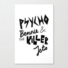 psycho bennie Canvas Print