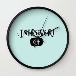 Introvert AF Wall Clock
