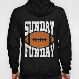 Sunday Funday Funny Football graphic for Sport Lovers Hoody