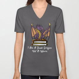 I Am A Book Dragon Not A Worm Reading Unisex V-Neck