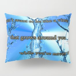 Driftwood Trees in blue with quote Pillow Sham