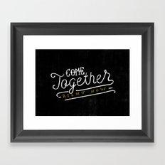 Come Together Framed Art Print