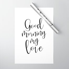 Good Morning My Love - black on white #love #decor #valentines Wrapping Paper