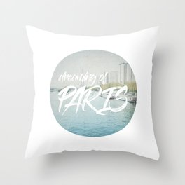 Dreaming of Paris - Circle Art Throw Pillow