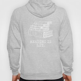 Reading is Lit. with Books Funny Meme Hoody