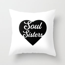 Soul sisters. Best friends. Bff gifts. Sorority girls Throw Pillow