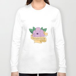 Oh my Glob! Long Sleeve T-shirt