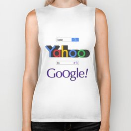 I use Yahoo to Google 2 Biker Tank