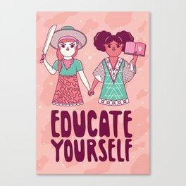 Educate Yourself Canvas Print