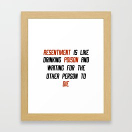 Carrie Fisher Resentment Quote Framed Art Print