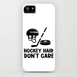 Hockey Hair Don't Care Hockey Hair iPhone Case